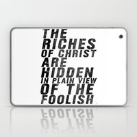 THE RICHES OF CHRIST ARE… Laptop & iPad Skin