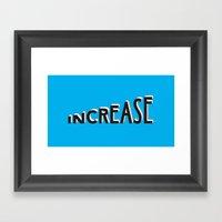 Increase Framed Art Print