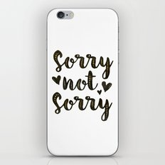 Sorry Not Sorry, black ink 2016 iPhone & iPod Skin