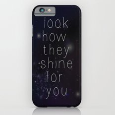 Look how they shine iPhone 6 Slim Case