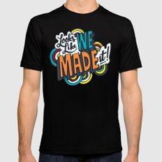 Looks Like We Made It! Mens Fitted Tee Black SMALL
