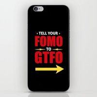 Tell Your FOMO To GTFO iPhone & iPod Skin