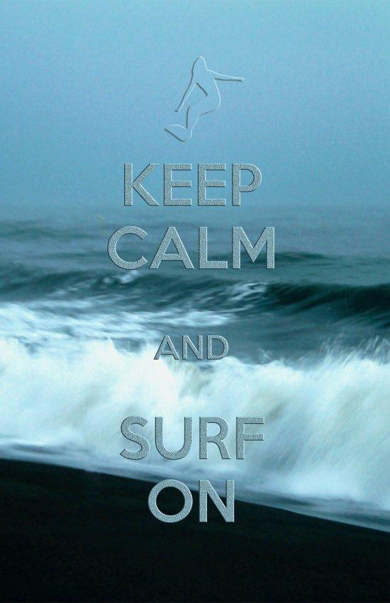 Keep calm and surf on  Art Print