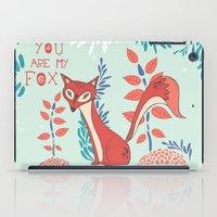 You Are My Fox iPad Case