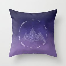 To The Stars Who Listen And The Dreams That Are Answered Throw Pillow