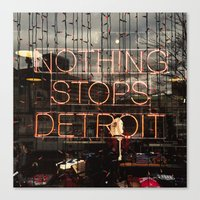 Nothing Stops Detroit Canvas Print