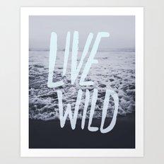 Live Wild: Ocean Art Print