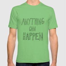Anything Can Happen Mens Fitted Tee Grass SMALL