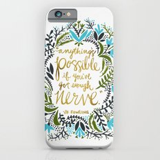 Anything's Possible iPhone 6 Slim Case