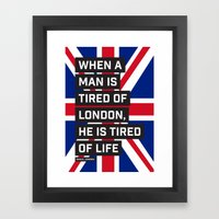 When A Man Is Tired Of L… Framed Art Print
