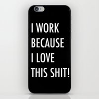 Because I Love This! iPhone & iPod Skin