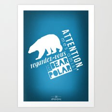 Le Bear Polar Art Print