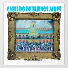 Cabildo de Buenos Aires , por Diego Manuel Art Print