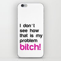 I Don't See How That Is … iPhone & iPod Skin