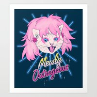 Mewly Outrageous Art Print