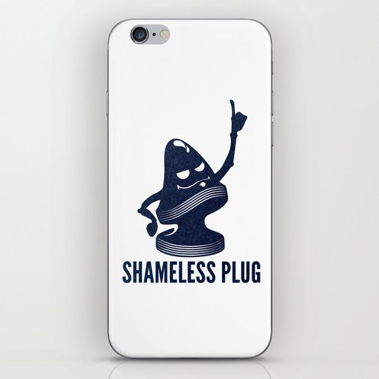 Shameless Plug iPhone & iPod Skin