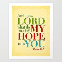My Hope Is In You Art Print