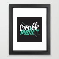 Troublemaker Framed Art Print