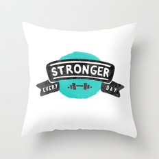 Stronger Every Day (dumbbell) Throw Pillow