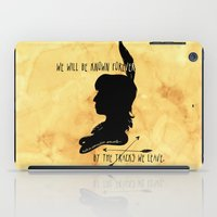 We Will Be Known Forever… iPad Case