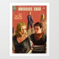 Androids Saga - The Time… Art Print
