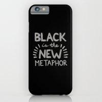Black Is The New Metapho… iPhone 6 Slim Case