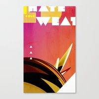 I HATE COLD WEATHER Canvas Print