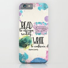 Write To Embrace Design iPhone 6 Slim Case