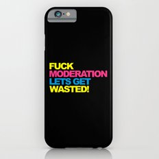 F*ck Moderation Funny Quote iPhone 6s Slim Case