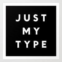 Just My Type Art Print