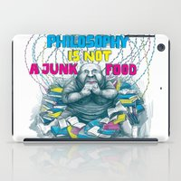 Philosophy is not a junk food iPad Case