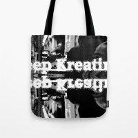 Keep Kreating Tote Bag