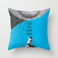 Wish you were here (Rocking Love series) Throw Pillow