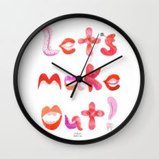 Let's Make Out! Wall Clock