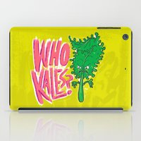 Who Kales? iPad Case