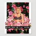 BRITNEY PRAYS. Canvas Print
