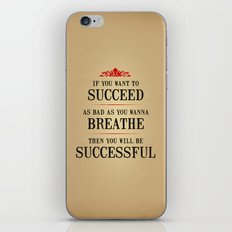 How bad do you want to be successful - Motivational poster iPhone & iPod Skin