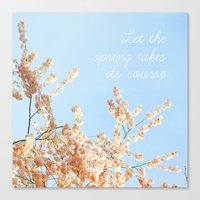 Let The Spring Takes Its… Canvas Print