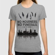 Six Of Crows - No Mourne… Womens Fitted Tee Tri-Grey MEDIUM