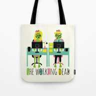 The Working Dead Tote Bag