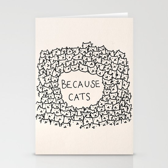 Because cats Stationery Card