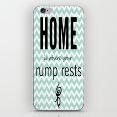 Home is where your rump rests iPhone & iPod Skin