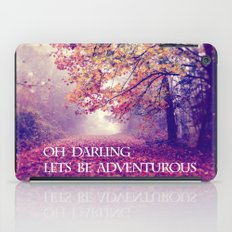 Oh Darling, Lets Be Adve… iPad Case