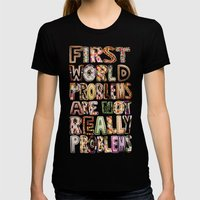 First World Problems *variation Womens Fitted Tee Black SMALL