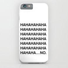 HAHA iPhone 6 Slim Case
