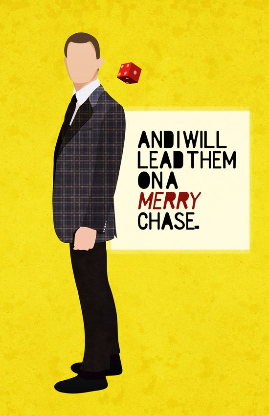 """""""And I will lead them on a merry chase."""" Art Print"""