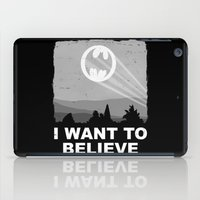 I Want to Believe in a Hero iPad Case