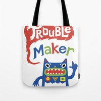 Trouble Maker - white Tote Bag