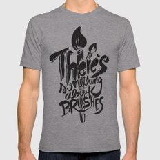 There's something about brushes Mens Fitted Tee Athletic Grey SMALL