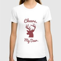 Cheers, My Deer. Womens Fitted Tee White SMALL